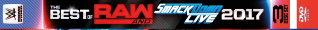 WWE 'The Best of RAW & SmackDown 2017' DVD - Full Content Revealed!
